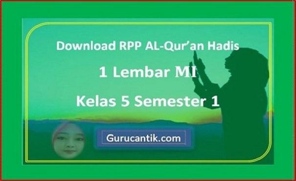 Download RPP Al-Qur'an Hadis 1 Lembar MI Kelas 5