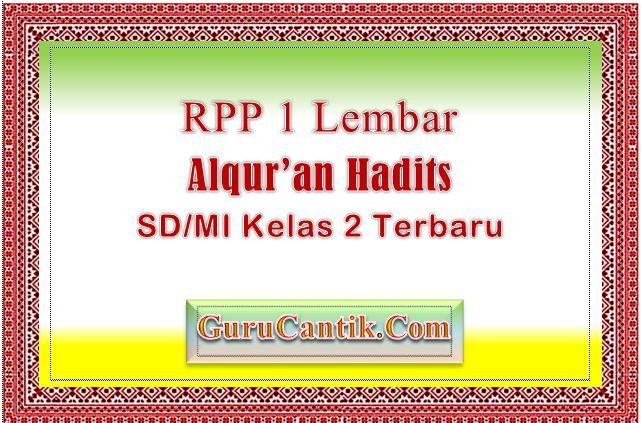 RPP 1 Lembar Alqur'an Hadits SD MI Kelas 2 Terbaru