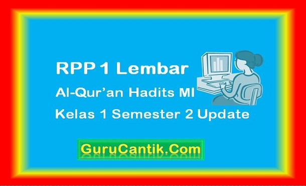 RPP 1 Lembar Al-Qur'an Hadits MI Kelas 1 Semester 2